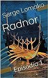 Radnor: Episodio 1 (Spanish Edition)