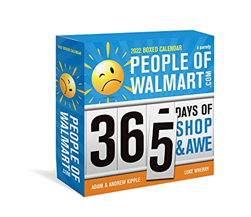 2022 People of Walmart Boxed Calendar: 365 Days of Shop and Awe (Funny Daily Calendar, Desk Gift, White Elephant Gag Gift for Adults)