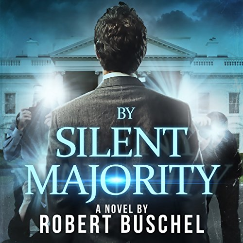 By Silent Majority audiobook cover art