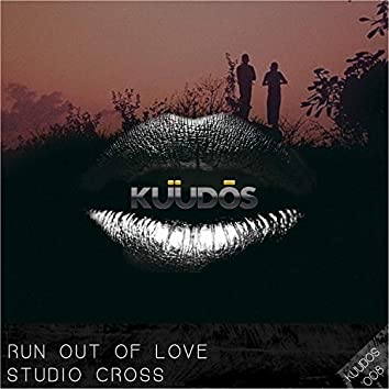 Run Out Of Love