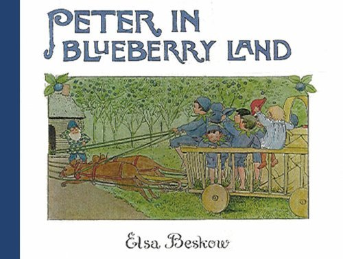 Peter in Blueberry Land (Mini Edition) by Elsa Beskow (16-Sep-2005) Hardcover
