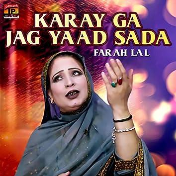Karay Ga Jag Yaad Sada - Single
