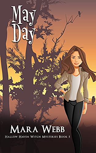 May Day (Hallow Haven Witch Mysteries Book 5) by [Mara Webb]