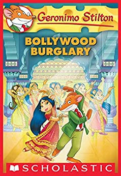 Bollywood Burglary (Geronimo Stilton #65) by [Geronimo Stilton]