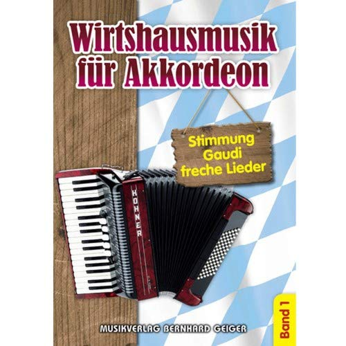 Music Service Geiger - Wirtshausmusik für Akkordeon - Band 1