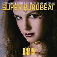 Super Eurobeat 189 by Super Eurobeat (2008-07-02)