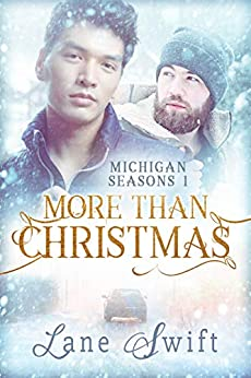 More Than Christmas (Michigan Seasons Book 1) by [Lane Swift, Victoria Milne]
