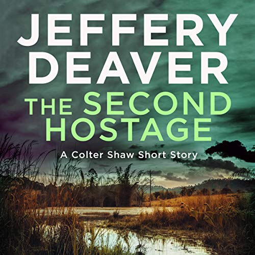 The Second Hostage: A Colter Shaw Short Story