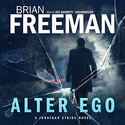 Alter Ego Audiobook By Brian Freeman cover art