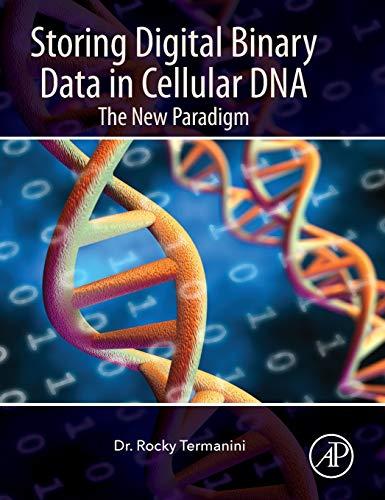 Storing Digital Binary Data in Cellular DNA: The New Paradigm