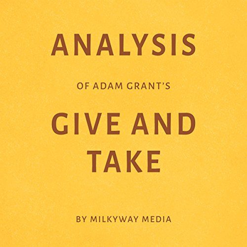 Analysis of Adam Grant's Give and Take Titelbild
