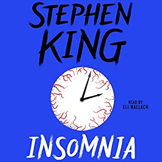 Insomnia                   Written by:                                                                                                                                 Stephen King                               Narrated by:                                                                                                                                 Eli Wallach                      Length: 25 hrs and 39 mins     47 ratings     Overall 4.1