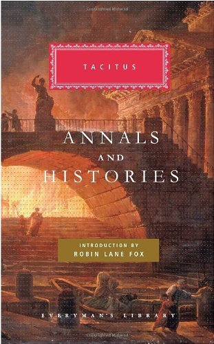 Annals and Histories (Everyman's Library) by Tacitus (2009-10-06)