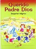 Querido Padre Dios - Despertar Religioso - libro del niño (Nuevo...