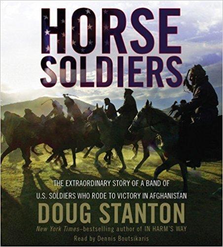 El Caballo Soldados: Una verdadera historia de Guerra Moderna
