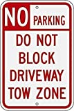XIAODAN No Parking Do Not Block Driveway Tow Zone Rosso su Bianco Vecchio Metallo Vintage Retro Targa Da Parete Poster Cafe Bar Pub Decorazione Regalo 20x30 cm