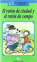 Mis primeros cuentos - Serie Verde: El raton de ciudad y el raton de campo -