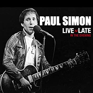 Paul Simon - Live 'N' Late in the Evening