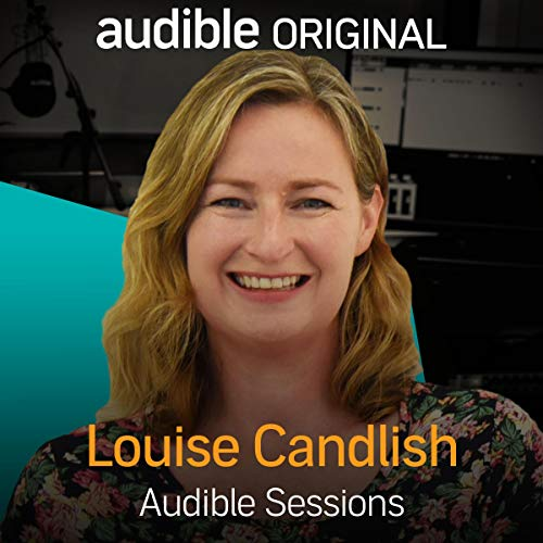 FREE: Audible Sessions with Louise Candlish audiobook cover art