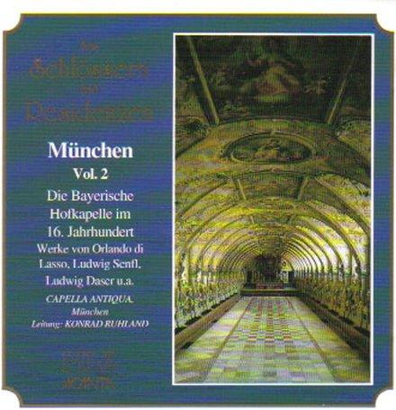Aus Schlössern und Residenzen - München vol. 2