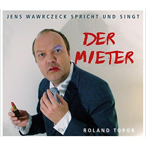 Der Mieter (Jens Wawrczeck spricht und singt) Titelbild