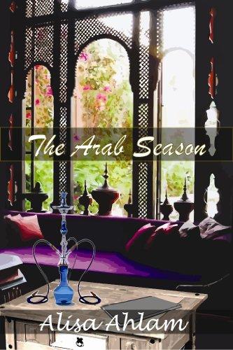 The Arab Season (English Edition)