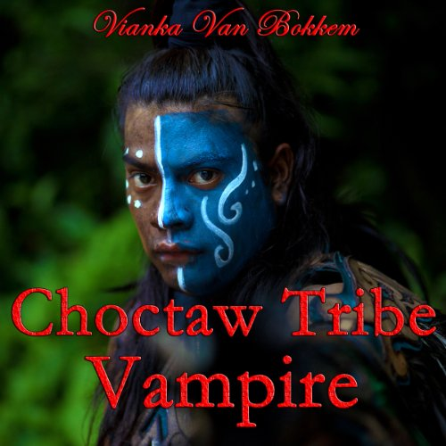 Choctaw Tribe Vampire audiobook cover art