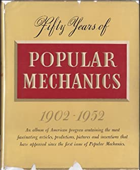 Image for Fifty Years of Popular Mechanics, 1902-1952