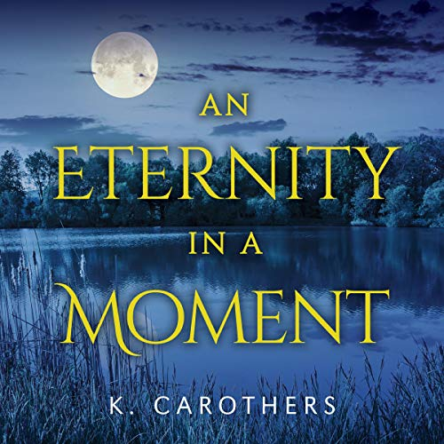 An Eternity in a Moment audiobook cover art
