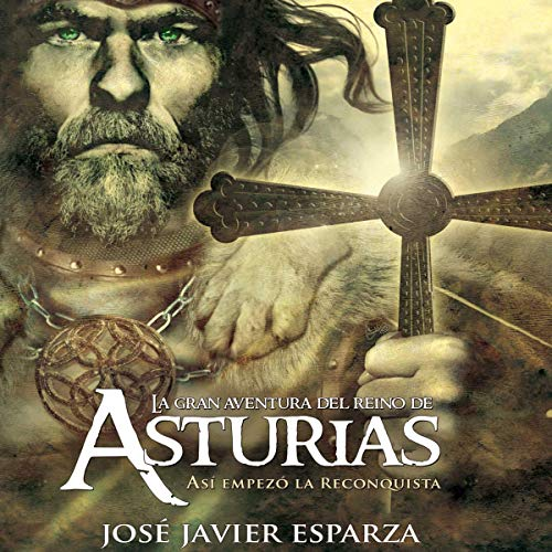 La Gran Aventura del Reino de Asturias (Narración en Castellano) [The Great Adventure of the Kingdom of Asturias] audiobook cover art
