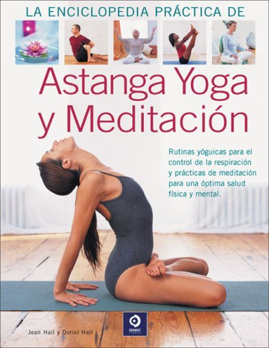 Astanga yoga y meditacion (Grandes Libros Ilustrados)