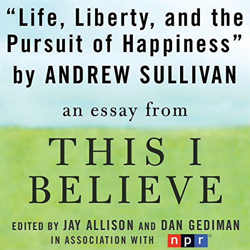 Life, Liberty, and the Pursuit of Happiness  By  cover art