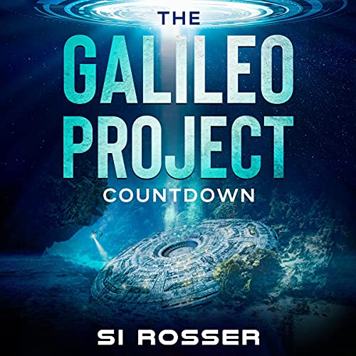 The Galileo Project: Countdown: Sci-Fi Conspiracy Thriller, Part 2 Audiobook By Simon Rosser cover art