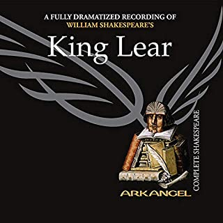 King Lear     Arkangel Shakespeare              By:                                                                                                                                 William Shakespeare                               Narrated by:                                                                                                                                 Trevor Peacock,                                                                                        Clive Merrison,                                                                                        full cast                      Length: 3 hrs and 8 mins     17 ratings     Overall 4.9