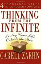 Thinking from the Infinite: Living Your Life Outside the Box