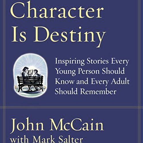 Character Is Destiny audiobook cover art