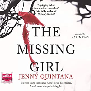 The Missing Girl                   By:                                                                                                                                 Jenny Quintana                               Narrated by:                                                                                                                                 Karen Cass                      Length: 9 hrs and 47 mins     69 ratings     Overall 3.6