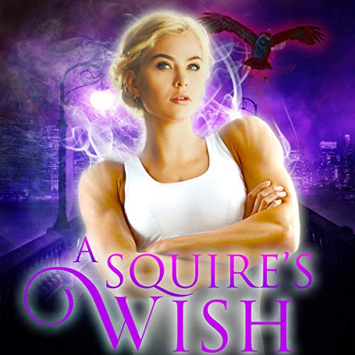 A Squire's Wish: A GameLit Novel audiobook cover art