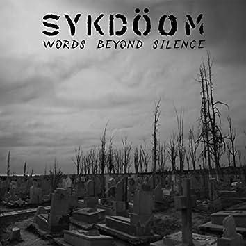 Words Beyond Silence