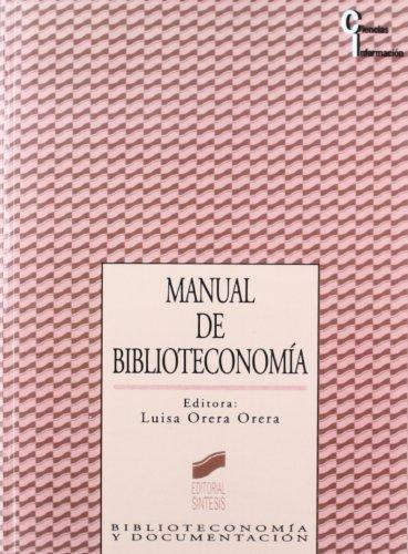 Manual de biblioteconomía: 12 (Ciencias de la información