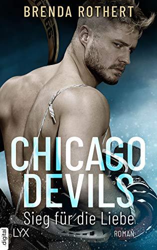 Chicago Devils - Sieg für die Liebe (Chicago-Devils-Reihe 3)