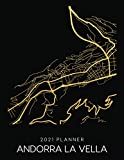 2021 Planner Andorra La Vella: Weekly - Dated With To Do Notes And Inspirational Quotes - Andorra La Vella - Andorra (City Map Calendar Diary Book 2021)