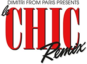 DIMITRI FROM PARIS PRESENTS LE CHIC