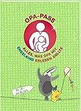 Opa-Pass: Alles, was OPA mit Enkelkind erleben sollte - Lena Hesse