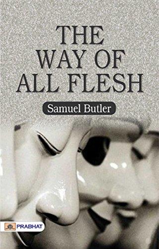 The Way of All Flesh (English Edition)
