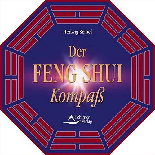 Der Feng Shui Kompass: Inkl. diamantgelagertem Kompass