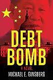 Debt Bomb (English Edition)