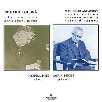 Eduard Toldrà, Sis Sonets Per A Violí I Piano. Manuel Blancafort, Cants Íntims