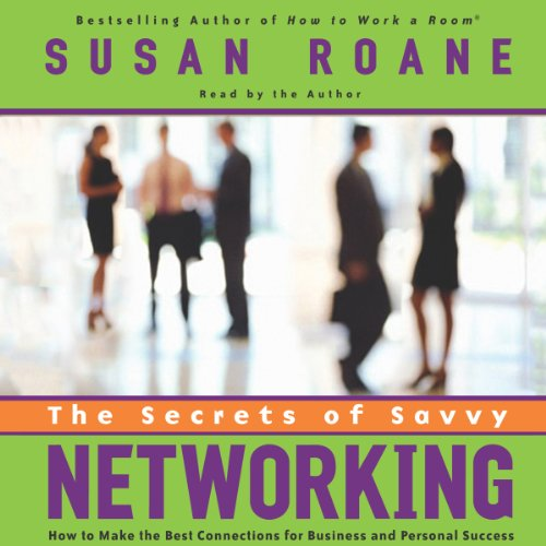 The Secrets of Savvy Networking cover art