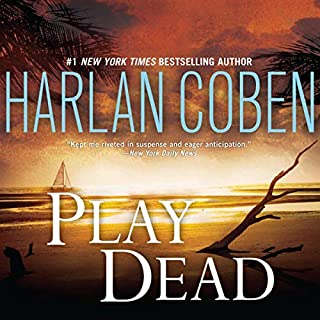 Play Dead                   By:                                                                                                                                 Harlan Coben                               Narrated by:                                                                                                                                 Scott Brick                      Length: 17 hrs and 17 mins     1,934 ratings     Overall 4.1
